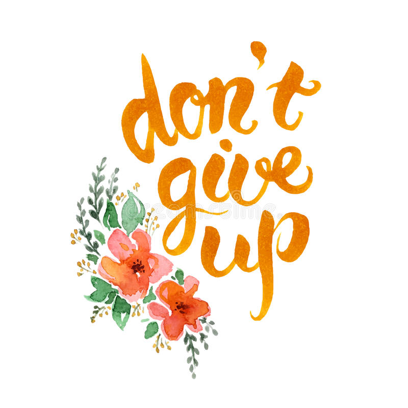 don-t-give-up-lettering-hand-drawn-motivational-watercolor-poster-flowers-56731580